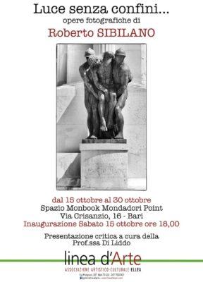 """Mostra """"Luce senza confini"""" - Opere fotografiche di Roberto Sibilano - Bari - dal 15 al 30 ottobre 2016"""