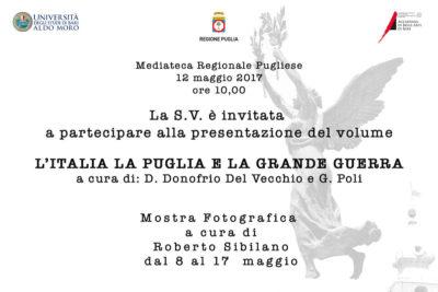 Evento e Mostra fotografica - L'Italia, la Puglia e la grande Guerra - Bari - maggio 2017