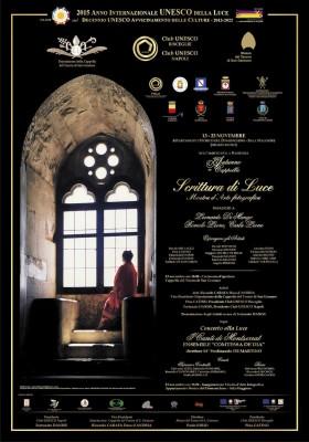 """Roberto Sibilano espone alla Mostra d'arte fotografica """"Scrittura di Luce"""" - Autunno in Cappella 2015 - Napoli"""
