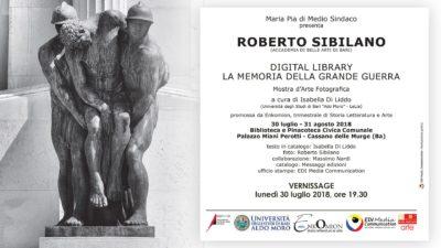 Mostra fotografica - La memoria della grande guerra in Puglia - Cassano delle Murge - agosto 2018