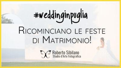 Sposarsi (e festeggiare) in Puglia: riparte il settore del wedding